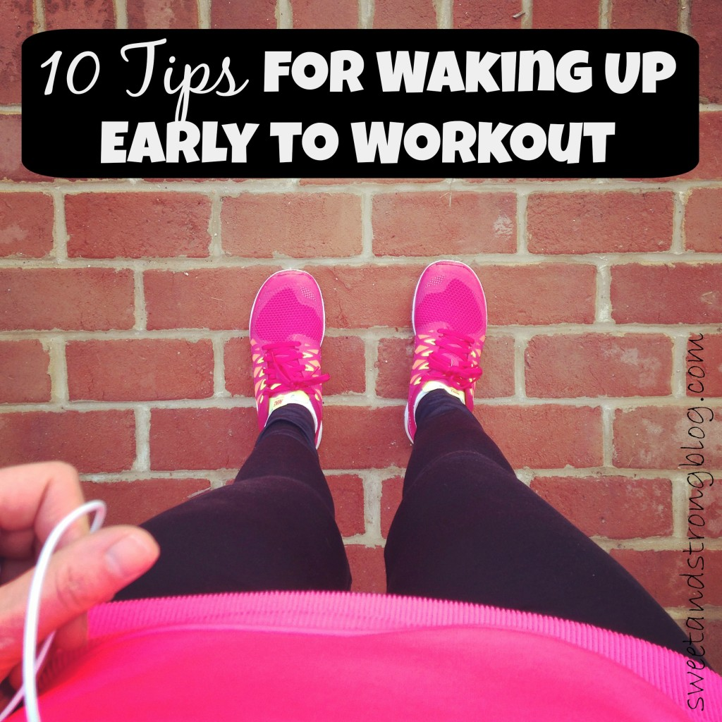 10 Tips for Waking Up Early to Workout