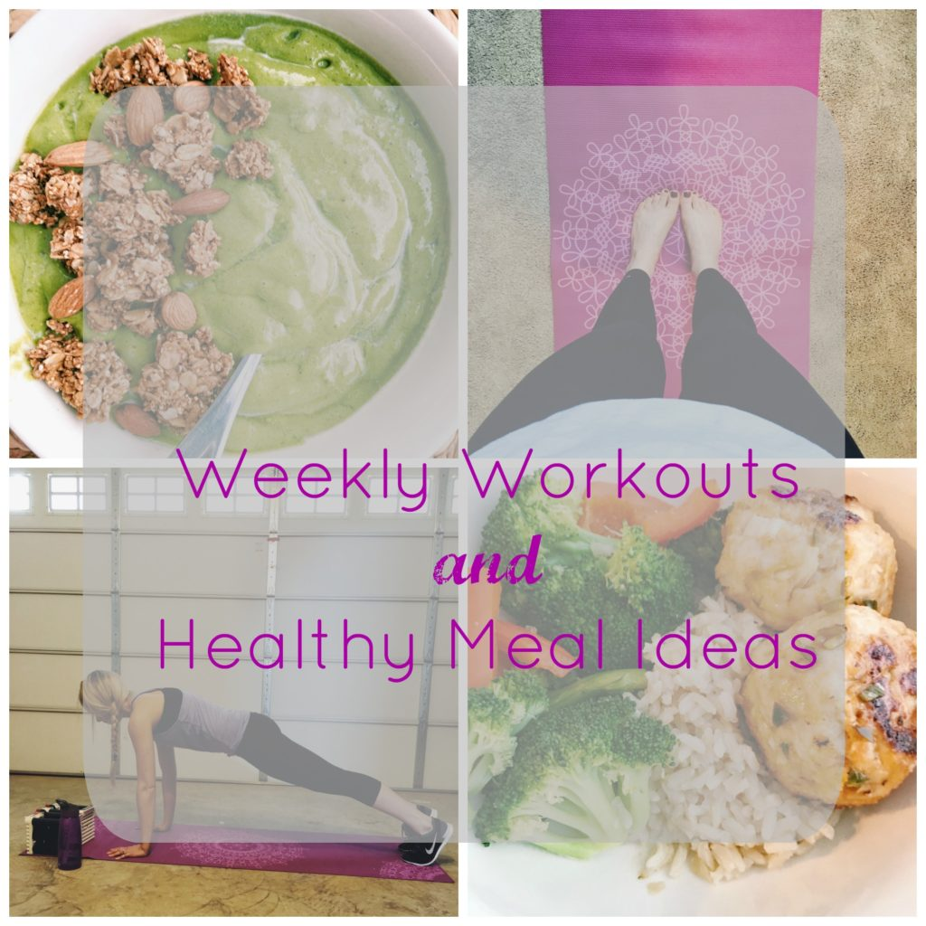 Weekly Workouts and Healthy Meal Ideas 2
