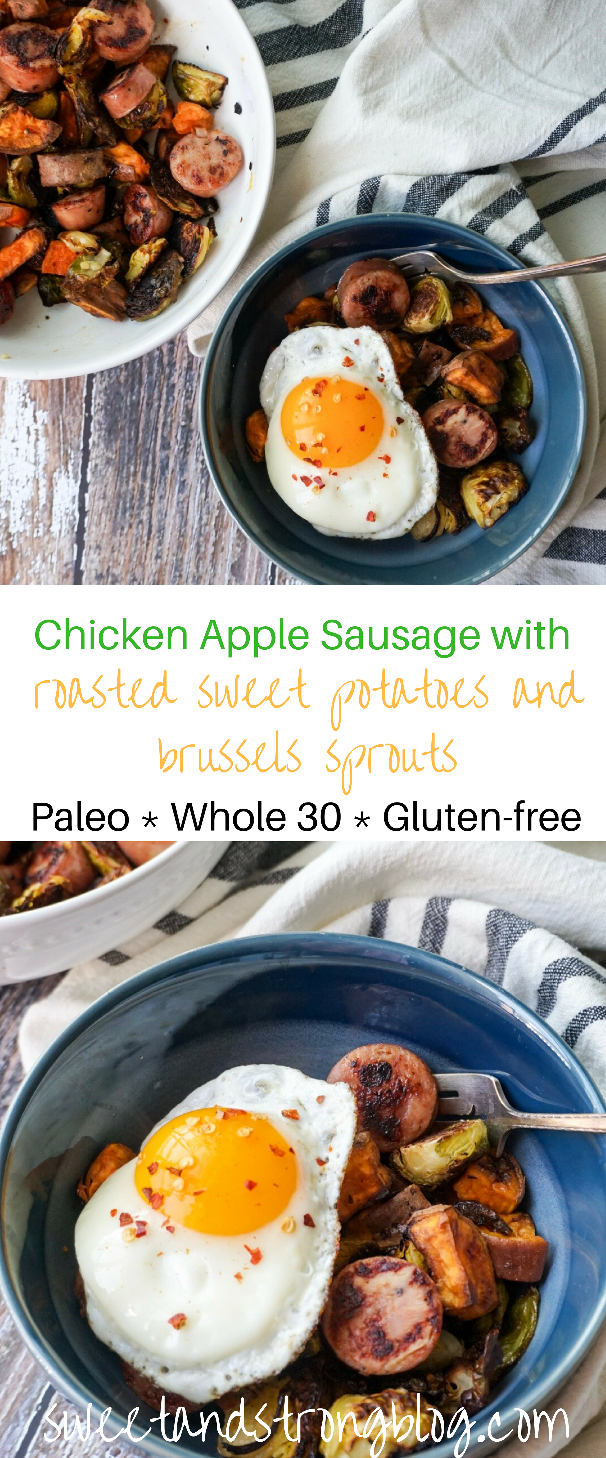Chicken Apple Sausage with Roasted Sweet Potatoes and Brussels Sprouts recipe by Sweet and Strong Blog. #paleo #whole30 #glutenfree #healthyeating #healthyliving #quickdinner