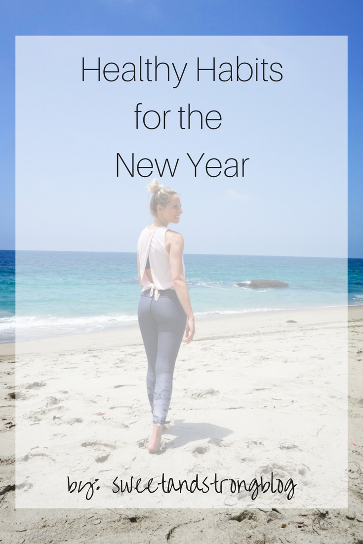 Healthy Habits for the New Year by Sweet and Strong Blog