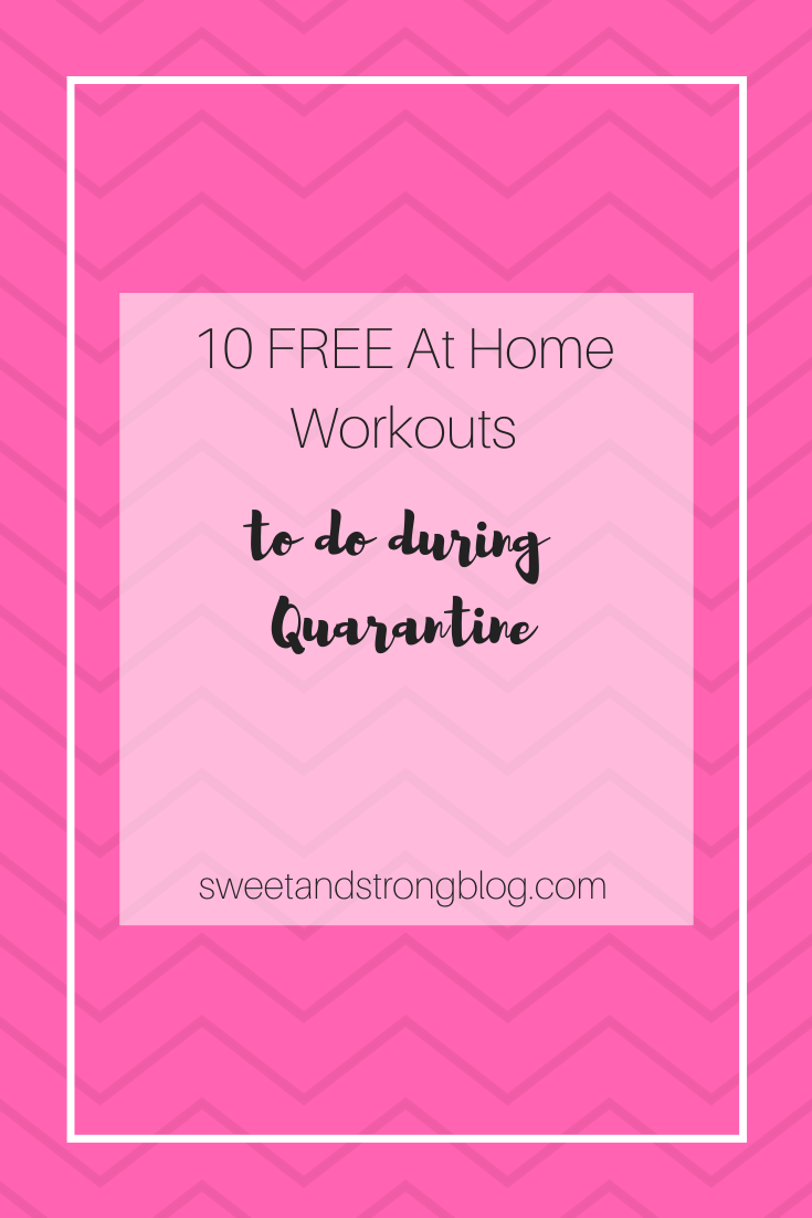 10 Free at home workouts to do during quarantine